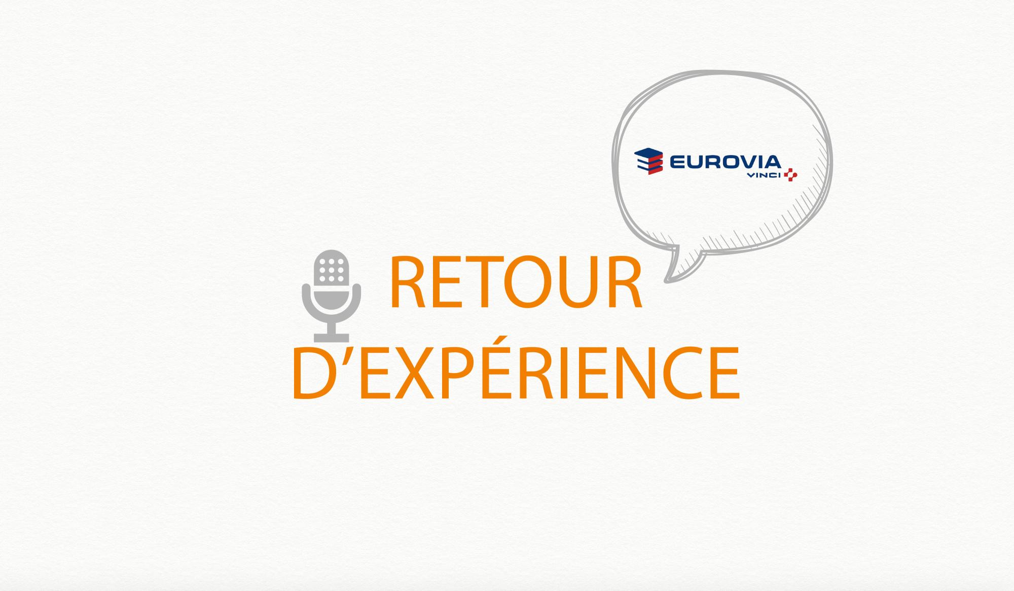 Retour D Experience Eurovia Vinci Actualites Cabinet Conseil